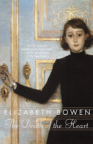 The Death of the Heart, by Bowen, Elizabeth