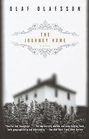 The Journey Home: A Novel por Olaf Olafsson