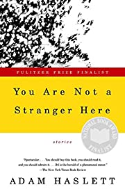 You Are Not a Stranger Here : Stories af…