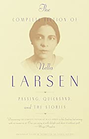 The Complete Fiction of Nella Larsen:…