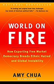 World on Fire: How Exporting Free Market…