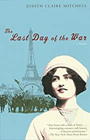 The Last Day of the War por Judith Claire…