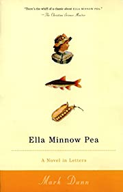 Ella Minnow Pea: A Novel in Letters af Mark…