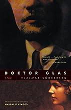 Doctor Glas : a novel by Hjalmar Söderberg