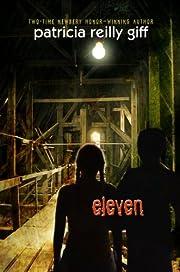 Eleven – tekijä: Patricia Reilly Giff