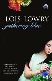 Gathering Blue - Fall 08 de Lois Lowry