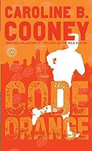 Code Orange de Caroline B. Cooney