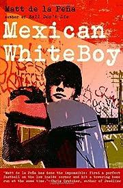 Mexican White Boy (Turtleback School &…