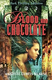 Blood and Chocolate de Annette Curtis Klause