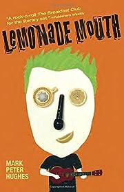 Lemonade Mouth de Mark Peter Hughes