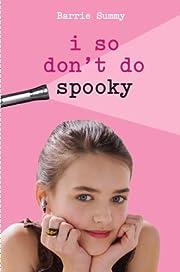 I So Don't Do Spooky av Barrie Summy