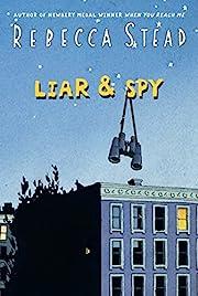Liar & Spy de Rebecca Stead