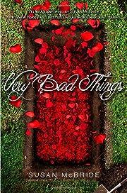 Very Bad Things por Susan McBride