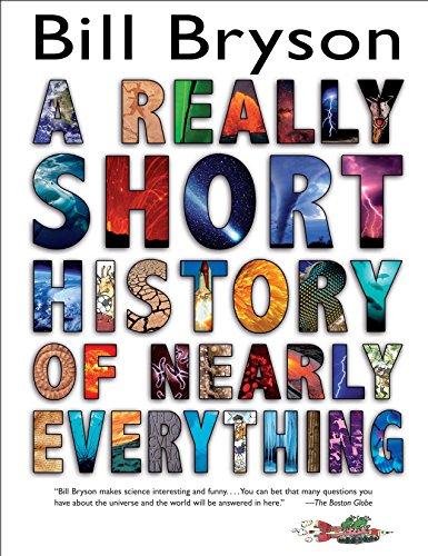 A Short History of Nearly Everything: For Young Readers