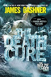 The Death Cure (Maze Runner, Book Three) af…