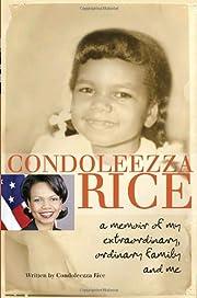 Condoleezza Rice: A Memoir of My…