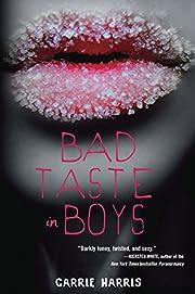 Bad Taste in Boys (Kate Grable Series) –…