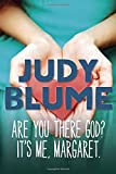 Are You There God? It's Me, Margaret. (1970) (Book) written by Judy Blume