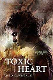 Toxic Heart: A Mystic City Novel (Mystic…