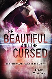 The Beautiful and the Cursed (The…