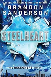 Steelheart (The Reckoners) por Brandon…