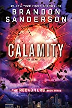 Calamity (The Reckoners) by Brandon…
