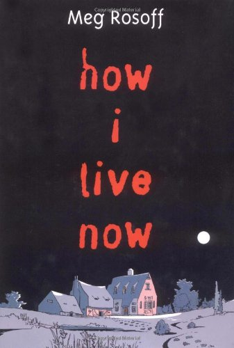 How I Live Now by Rosoff