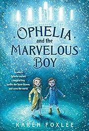 Ophelia and the Marvelous Boy – tekijä:…
