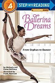Ballerina Dreams: From Orphan to Dancer…