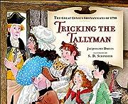 Tricking the Tallyman de Jacqueline Davies