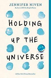 Holding Up the Universe – tekijä:…