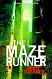 The Maze Runner (Maze Runner Trilogy) Book