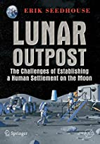 Lunar Outpost : The Challenges of…