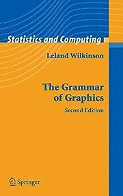 The grammar of graphics de Leland Wilkinson