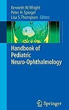 Handbook of Pediatric Neuro-Ophthalmology by…