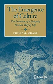 The Emergence of Culture: The Evolution of a…