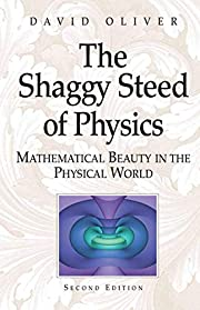 The Shaggy Steed of Physics: Mathematical…