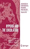 Hypoxia and the circulation / edited by Robert C. Roach, Peter D. Wagner and Peter H. Hackett