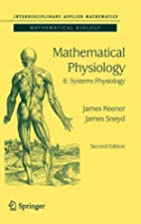 Mathematical Physiology: II: Systems…