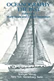 Oceanography, the past / edited by M. Sears and D. Merriman