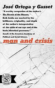 Man and Crisis (Norton Library) av Jose…
