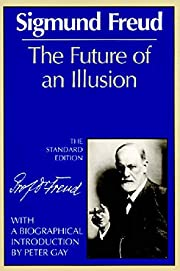 The Future of an Illusion (The Standard…