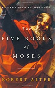 The five books of Moses : a translation with…