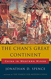 The Chan's Great Continent, China in…