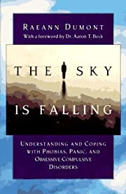 The Sky Is Falling: Understanding and Coping…