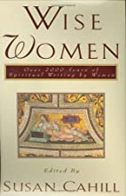 Wise Women: Over Two Thousand Years of…