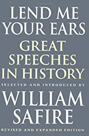 Lend Me Your Ears: Great Speeches in History…