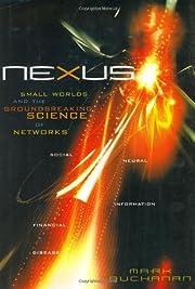 Nexus: Small Worlds and the Groundbreaking…