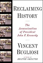 Reclaiming History: The Assassination of…
