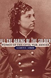 All the Daring of the Soldier: Women of the…
